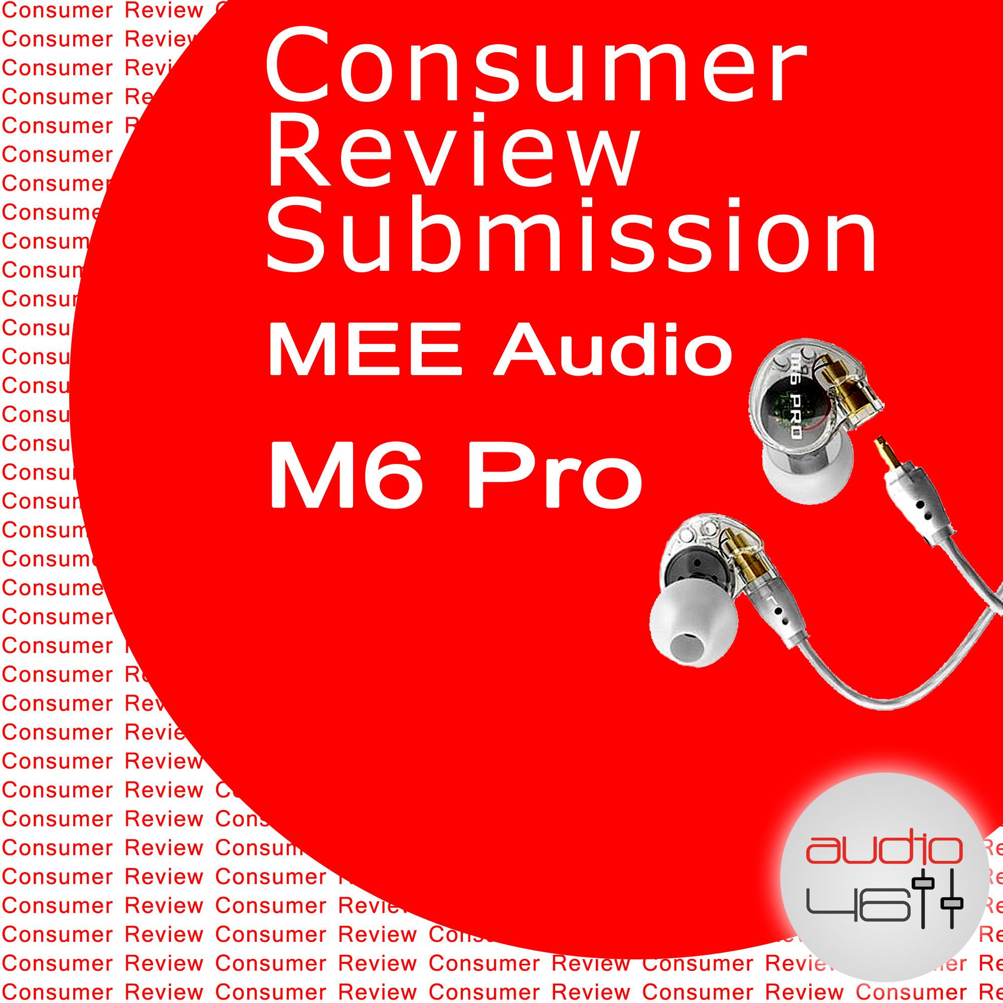Consumer Review Mee Audio M6 Pro