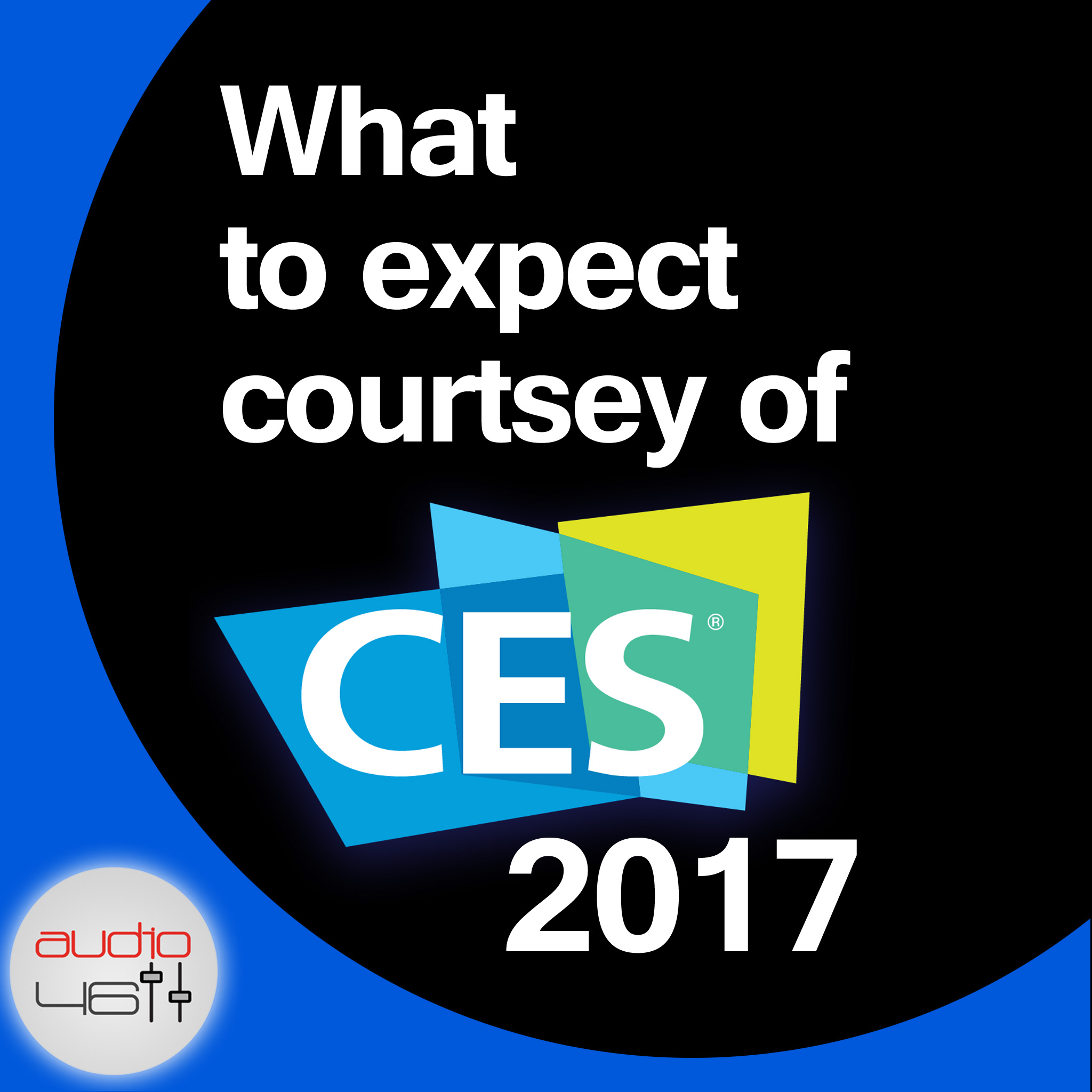 What to Expect Courtesy of CES 2017
