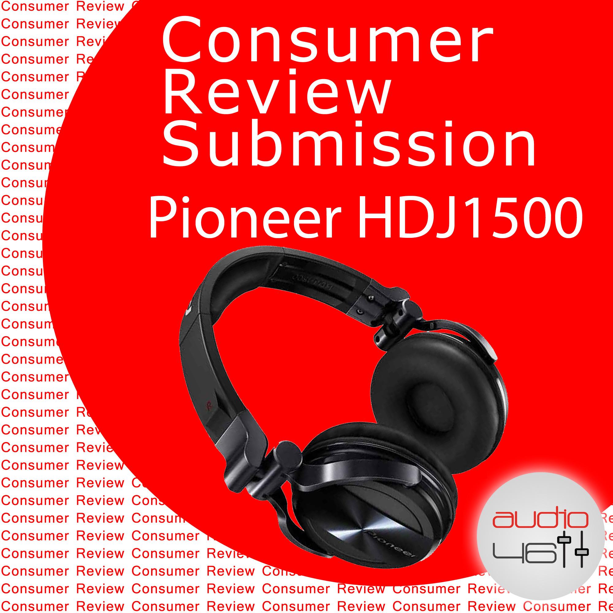 Consumer Review – Pioneer HDJ 1500