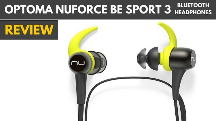 Optoma NuForce BE Sport 3 Review