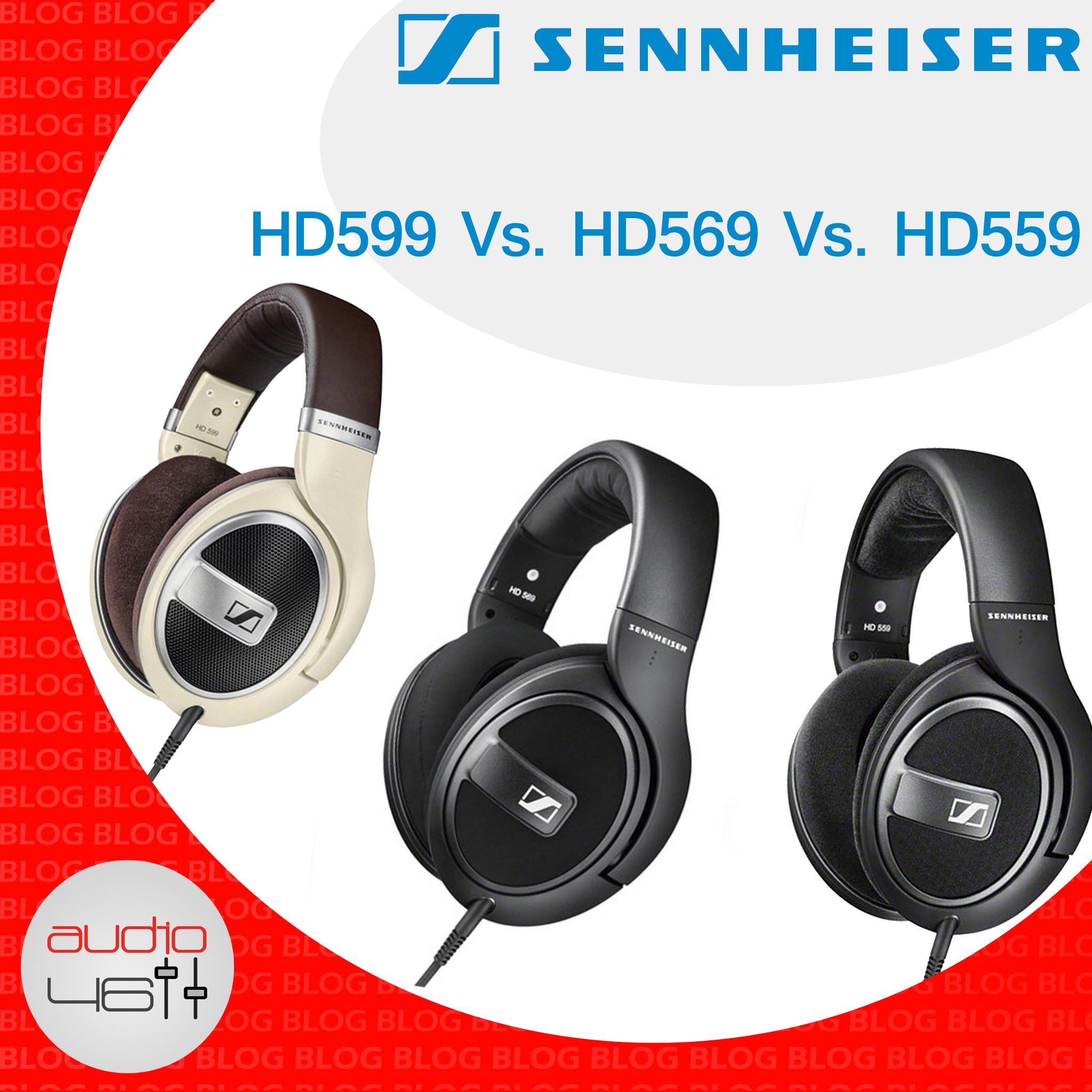 Sennheiser HD 599 vs HD 569 vs HD 559 Comparison Review