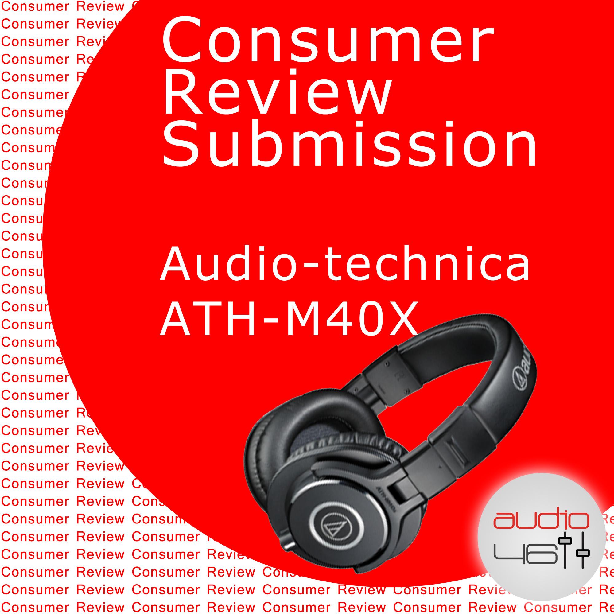 Consumer Review – Audio-technica ATH-M40