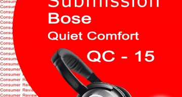 Consumer Review Bose QC 15